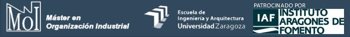Máster en Organización Industrial / Escuela de Ingeniería y Arquitectura / Universidad de Zaragoza